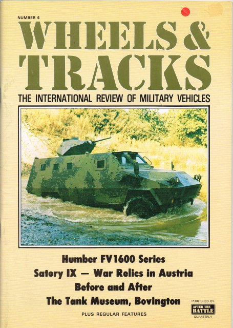 Image for WHEELS & TRACKS: THE INTERNATIONAL REVIEW OF MILITARY VEHICLES: NUMBER 6