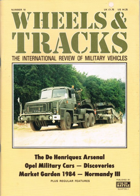 Image for WHEELS & TRACKS: THE INTERNATIONAL REVIEW OF MILITARY VEHICLES: NUMBER 10