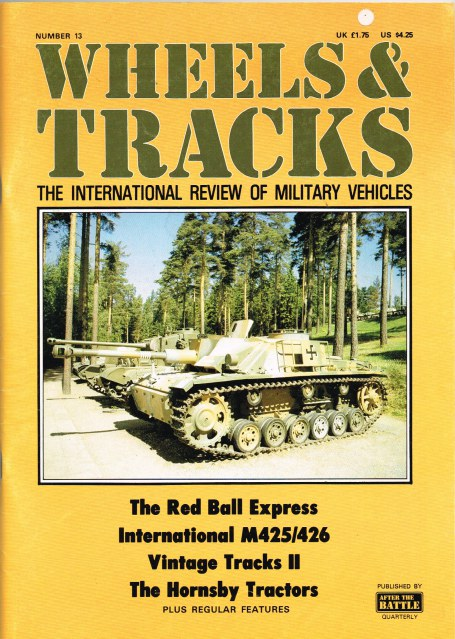 Image for WHEELS & TRACKS: THE INTERNATIONAL REVIEW OF MILITARY VEHICLES: NUMBER 13