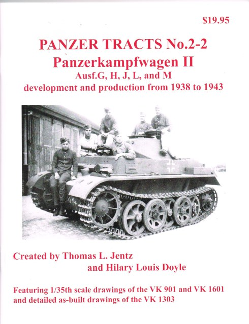 Image for PANZER TRACTS NO. 2-2 : PANZERKAMPFWAGEN II AUSF G,H,J,L, AND M DEVELOPMENT AND PRODUCTION FROM 1938 TO 1943