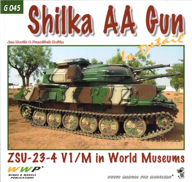 Image for SHILKA AA GUN IN DETAIL : ZSU-23-4 V1/M IN WORLD MUSEUMS