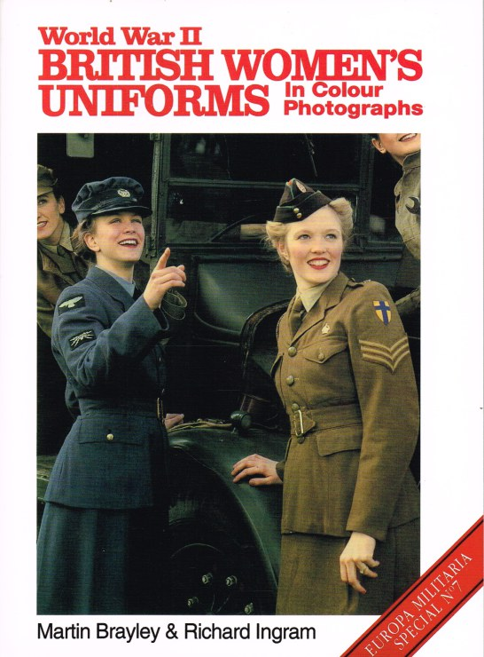 Image for WORLD WAR II BRITISH WOMEN'S UNIFORMS IN COLOUR PHOTOGRAPHS