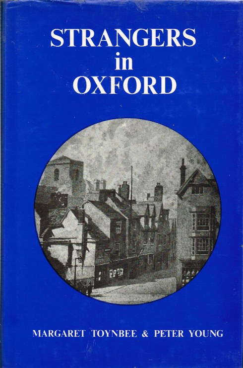 Image for STRANGERS IN OXFORD: A SIDE LIGHT ON THE FIRST CIVIL WAR 1642-1646