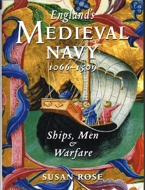 Image for ENGLAND'S MEDIEVAL NAVY, 1066-1509: SHIPS, MEN & WARFARE