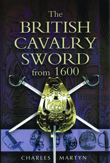 Image for THE BRITISH CAVALRY SWORD FROM 1600