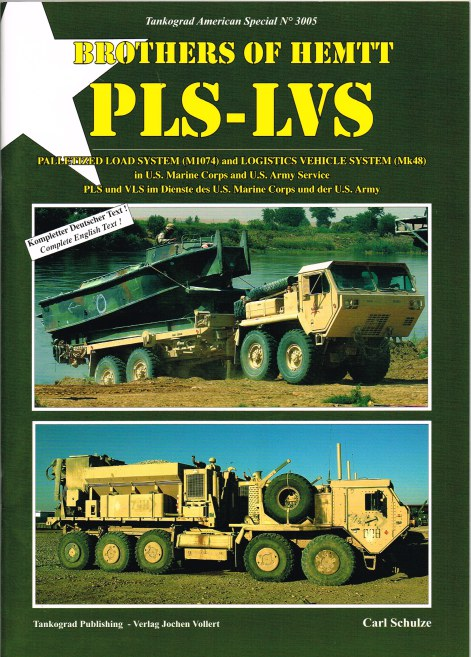 Image for BROTHERS OF HEMTT PLS-LVS: PALLETIZED LOAD SYSTEM (M1074) AND LOGISTICS VEHICLE SYSTEM (MK48) IN US MARINE CORPS AND US ARMY SERVICE