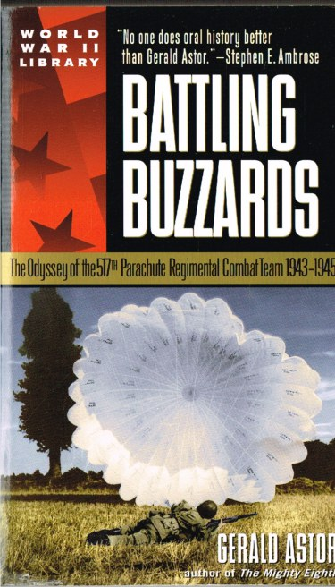 Image for BATTLING BUZZARDS: THE ODYSSEY OF THE 517TH PARACHUTE REGIMENTAL COMBAT TEAM 1943-1945