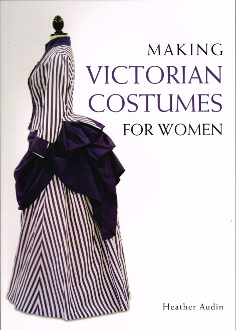 Image for MAKING VICTORIAN COSTUMES FOR WOMEN