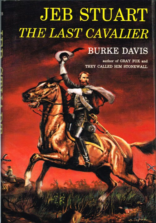 Image for JEB STUART: THE LAST CAVALIER