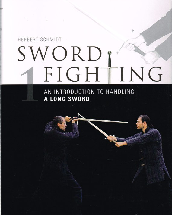 Image for SWORD FIGHTING 1: AN INTRODUCTION TO HANDLING A LONG SWORD