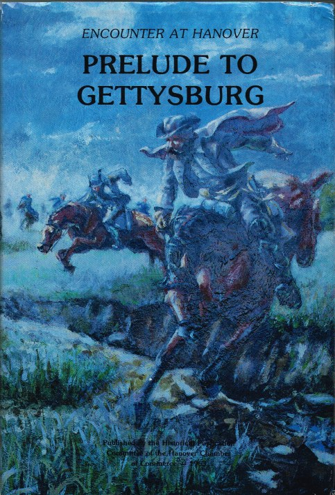 Image for PRELUDE TO GETTYSBURG : ENCOUNTER AT HANOVER