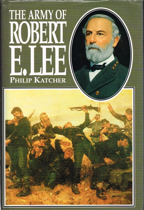 Image for THE ARMY OF ROBERT E. LEE