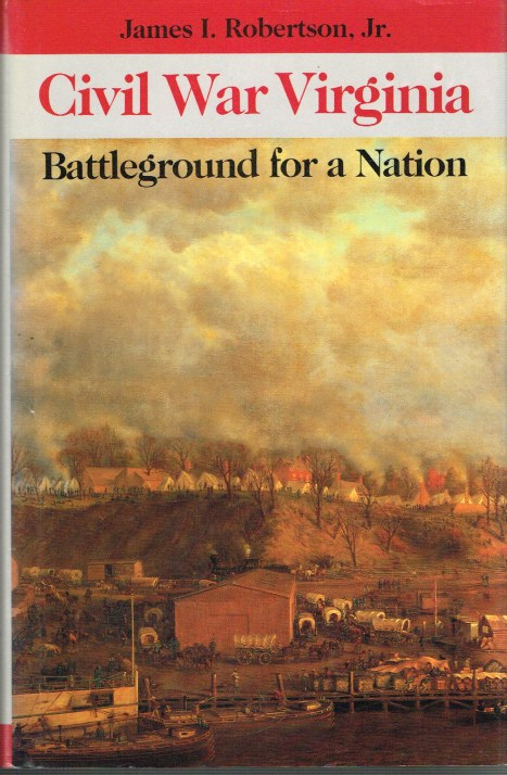 Image for CIVIL WAR VIRGINIA: BATTLEGROUND FOR A NATION