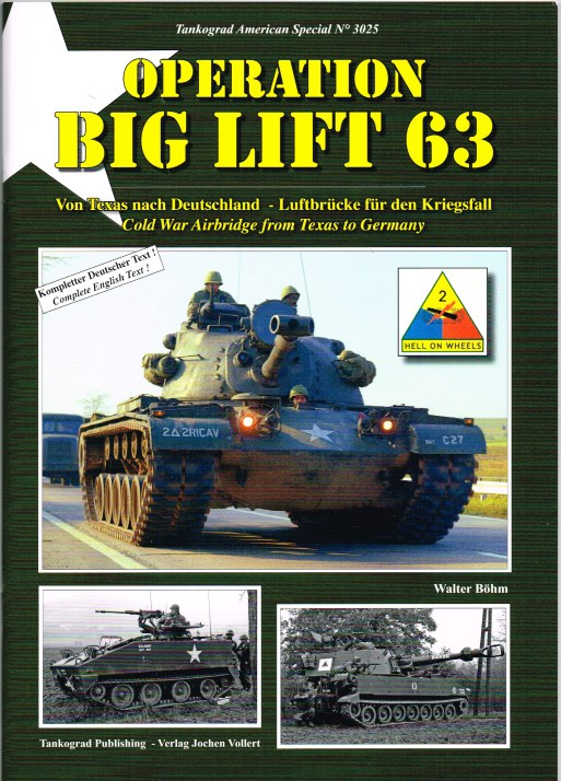 Image for OPERATION BIG LIFT 63 - COLD WAR AIRBRIDGE FROM TEXAS TO GERMANY