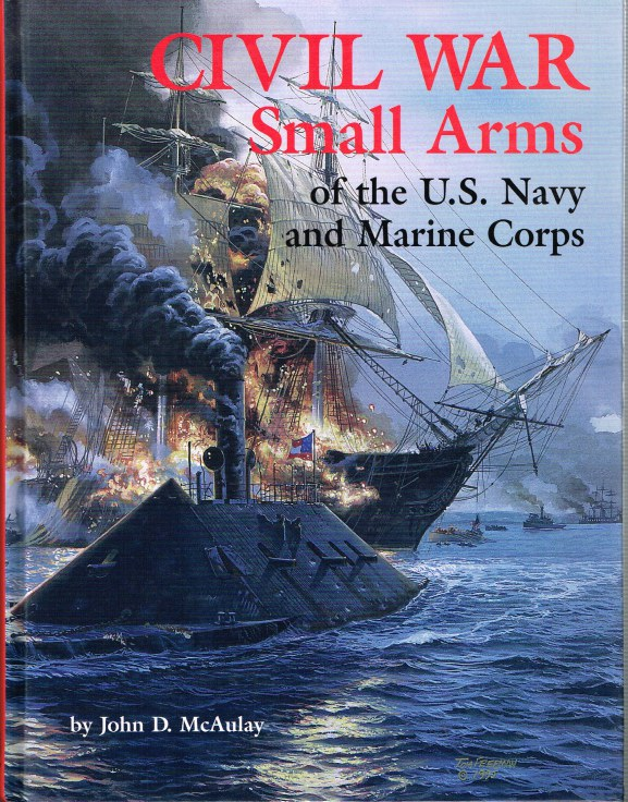 Image for CIVIL WAR SMALL ARMS OF THE US NAVY AND MARINE CORPS