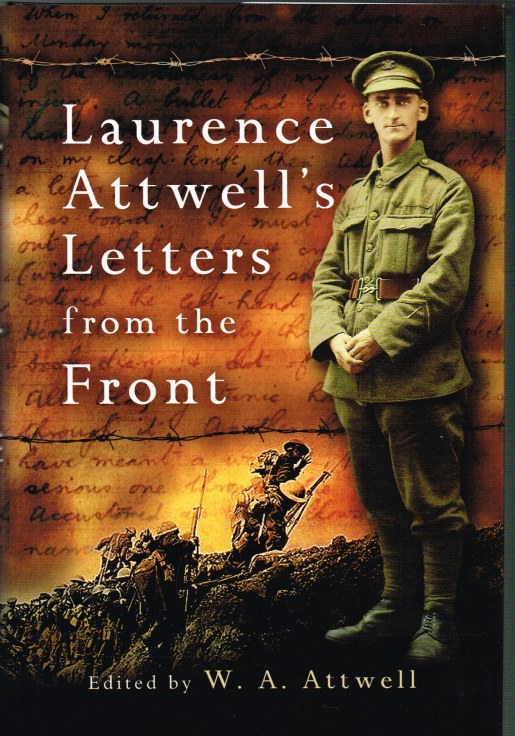 Image for LAURENCE ATTWELL'S LETTERS FROM THE FRONT