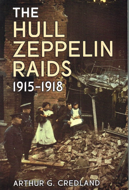 Image for THE HULL ZEPPELIN RAIDS 1915-1918