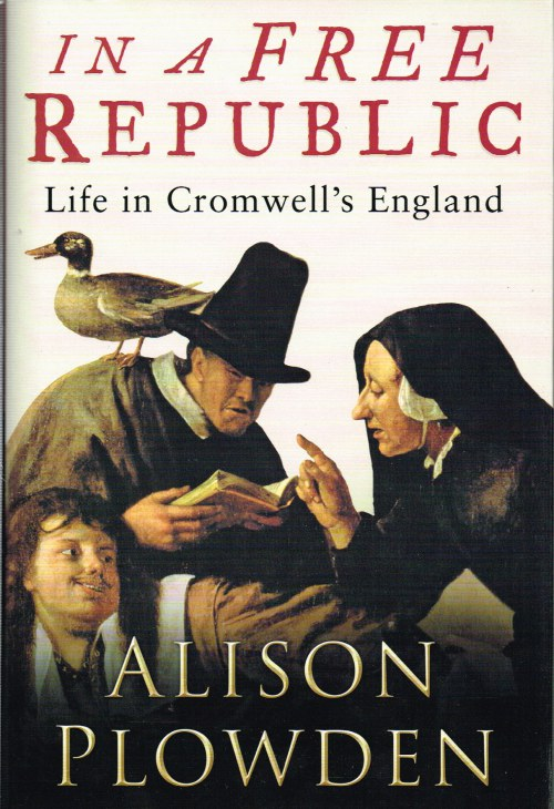 Image for IN A FREE REPUBLIC: LIFE IN CROMWELL'S ENGLAND