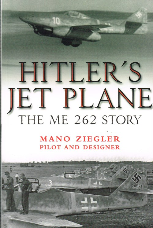 Image for HITLER'S JET PLANE : THE ME 262 STORY