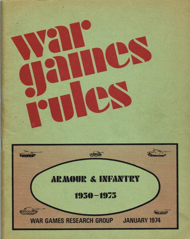 Image for WAR GAMES RULES: ARMOUR & INFANTRY 1950-1975