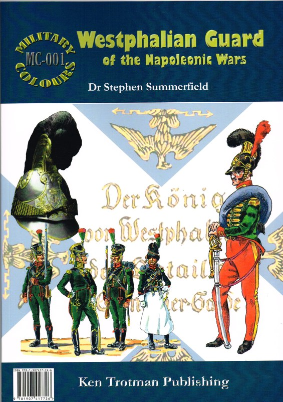 Image for MILITARY COLOURS 1: WESTPHALIAN GUARD OF THE NAPOLEONIC WARS