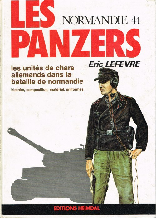 Image for LES PANZERS : NORMANDIE 44 - LES UNITES DE CHARS ALLEMANDS DANS LA BATAILLE DE NORMANDIE (FRENCH TEXT)