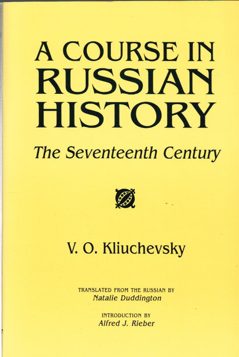 Image for A COURSE IN RUSSIAN HISTORY: THE SEVENTEENTH CENTURY
