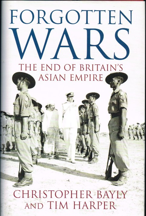Image for FORGOTTEN WARS: THE END OF BRITAIN'S ASIAN EMPIRE