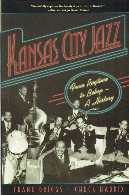 Image for KANSAS CITY JAZZ: FROM RAGTIME TO BEBOP - A HISTORY