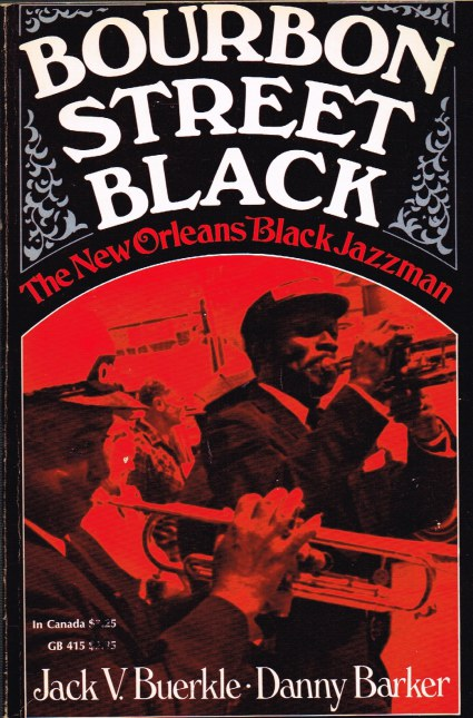 Image for BOURBON STREET BLACK: THE NEW ORLEANS BLACK JAZZMAN