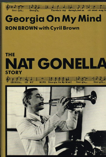 Image for GEORGIA ON MY MIND: THE NAT GONELLA STORY (SIGNED)