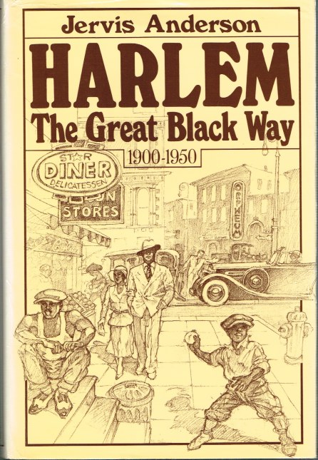 Image for HARLEM: THE GREAT BLACK WAY 1900-1950