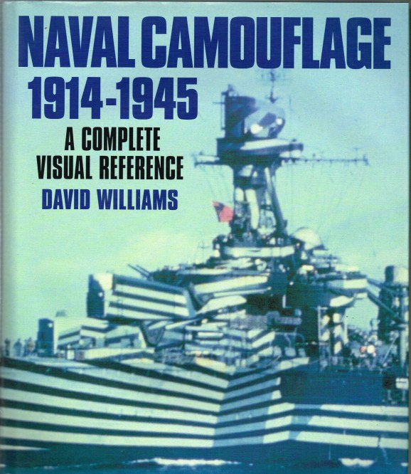 Image for NAVAL CAMOUFLAGE 1914-1945: A COMPLETE VISUAL REFERENCE