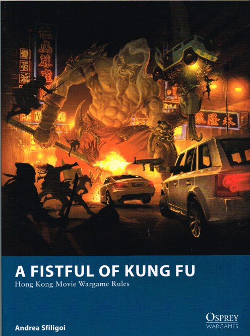 Image for A FISTFUL OF KUNG FU: HONG KONG MOVIE WARGAME RULES