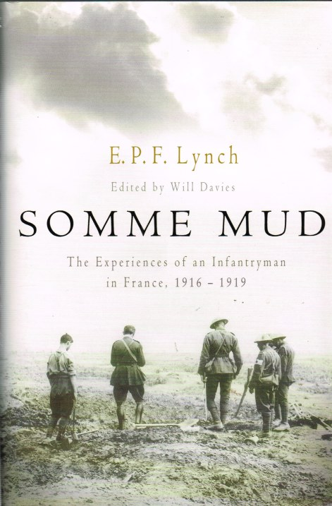 Image for SOMME MUD: THE EXPERIENCES OF AN INFANTRYMAN IN FRANCE, 1916-1919