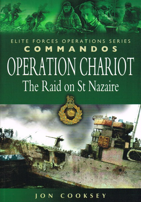 Image for OPERATION CHARIOT: THE RAID ON ST NAZAIRE