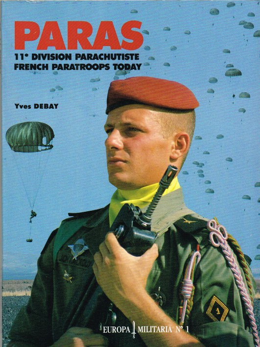 Image for PARAS 11E DIVISION PARACHUTISTE / FRENCH PARATROOPS TODAY