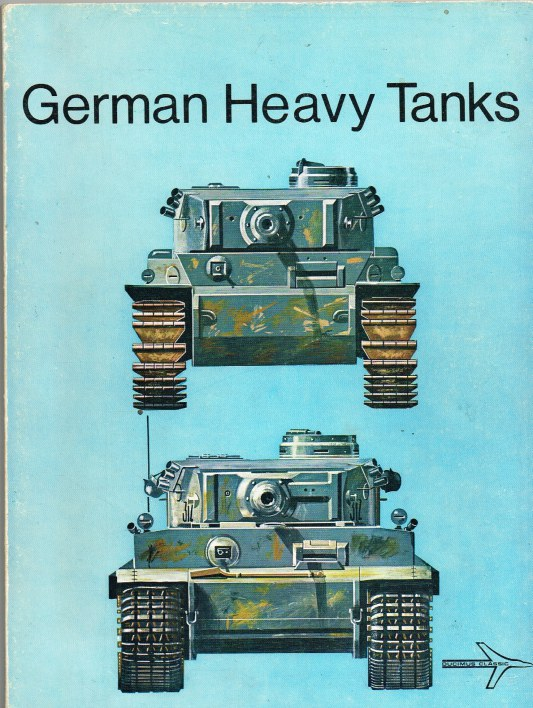 Image for GERMAN HEAVY TANKS (1930-1945)