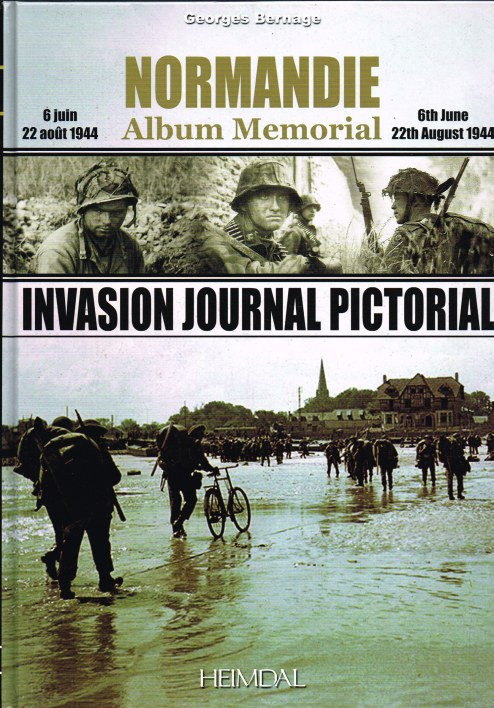 Image for NORMANDIE ALBUM MEMORIAL 6 JUIN - 22 AOUT 1944 / INVASION JOURNAL PICTORIAL 6TH JUNE - 22 AUGUST 1944