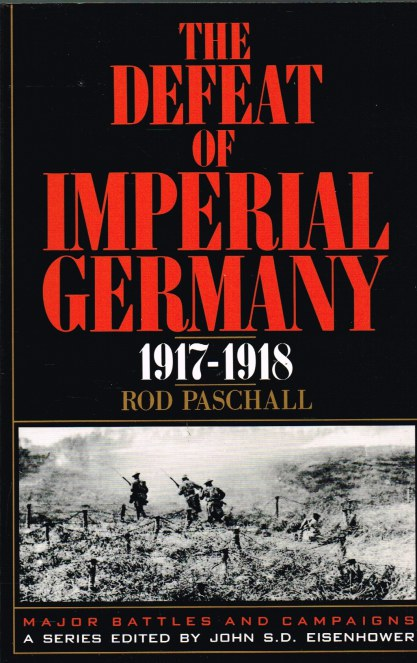 Image for THE DEFEAT OF IMPERIAL GERMANY 1917-1918