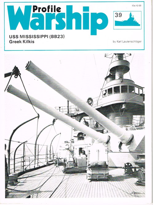 Image for PROFILE WARSHIP 39: USS MISSISSIPPI (BB23) GREEK KILKIS