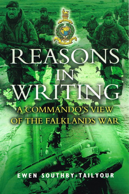 Image for REASONS IN WRITING: A COMMANDO'S VIEW OF THE FALKLANDS WAR