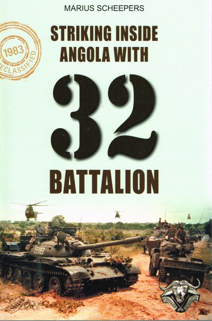 Image for STRIKING INSIDE ANGOLA WITH 32 BATTALION