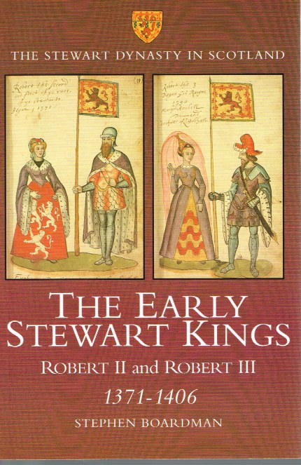Image for THE EARLY STEWART KINGS: ROBERT II AND ROBERT III 1371-1406