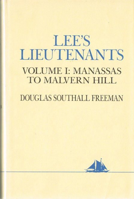 Image for LEE'S LIEUTENANTS: A STUDY IN COMMAND (THREE VOLUME SET)