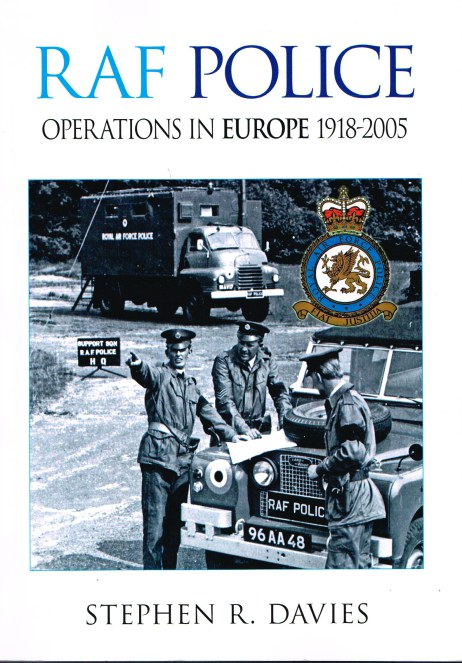 Image for RAF POLICE OPERATIONS IN EUROPE 1918-2005
