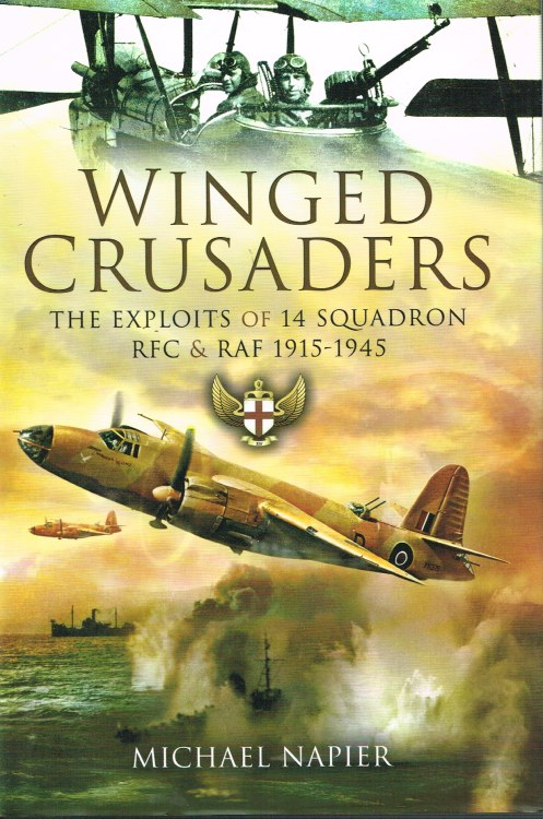 Image for WINGED CRUSADERS : THE EXPLOITS OF 14 SQUADRON RFC & RAF 1915-1945