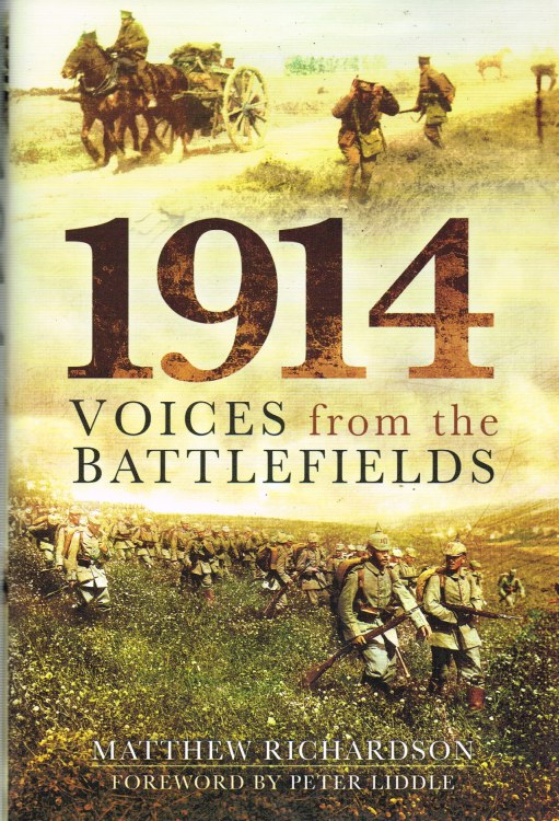 Image for 1914 VOICES FROM THE BATTLEFIELDS