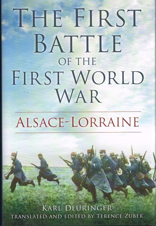 Image for THE FIRST BATTLE OF THE FIRST WORLD WAR: ALSACE-LORRAINE