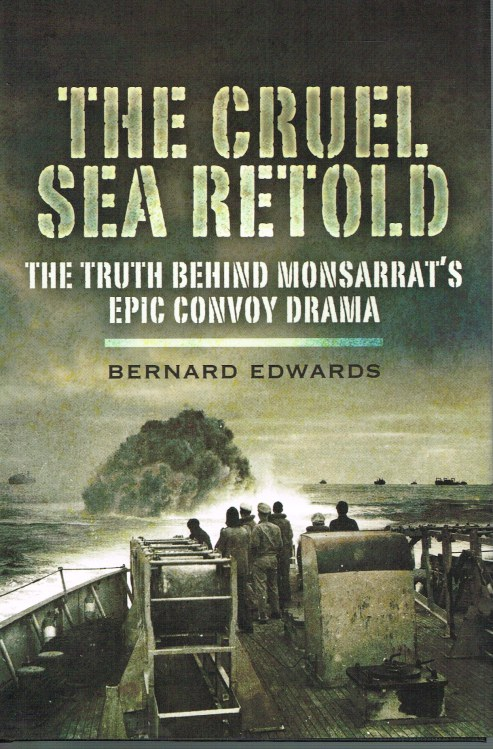 Image for THE CRUEL SEA RETOLD: THE TRUTH BEHIND MONSARRAT'S EPIC CONVOY DRAMA
